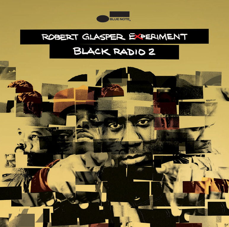 Robert Glasper Experiment「Black Radio 2」