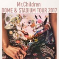 「Mr.Children DOME & STADIUM TOUR 2017 Thanksgiving 25」ポスター