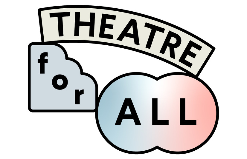 THEATRE for ALL