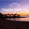 「BEAUTY LIBRARY Organic Night Fes<オーガニックナイトフェス>」