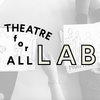 THEATRE for ALL LAB