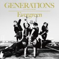 「GENERATIONS from EXILE TRIBE」/8thシングル「Evergreen」