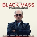 『ブラック・スキャンダル』USポスター - (C) 2015 WARNER BROS. ENTERTAINMENT INC., CCP BLACK MASS FILM HOLDINGS, LLC, RATPAC ENTERTAINMENT, LLC AND RATPAC-DUNE ENTERTAINMENT LLC
