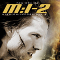 『M:Iー2』(C)PARAMOUNT PICTURES. ALL RIGHTS RESERVED.
