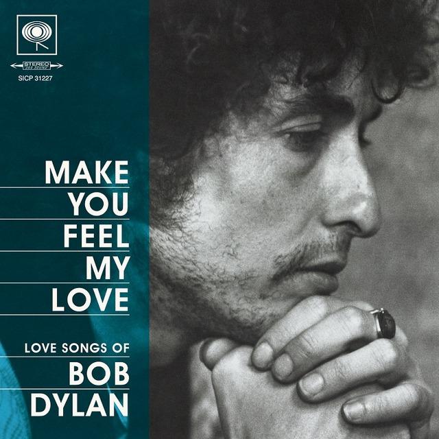 「メイク・ユー・フィール・マイ・ラヴ」収録アルバム「フィール・マイ・ラヴ ~ Love Songs of BOB DYLAN」ジャケット