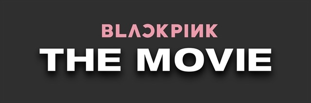 『BLACKPINK THE MOVIE』 (C)2021 YG ENTERTAINMENT INC. & CJ 4DPlex. ALL RIGHTS RESERVED. MADE IN KOREA